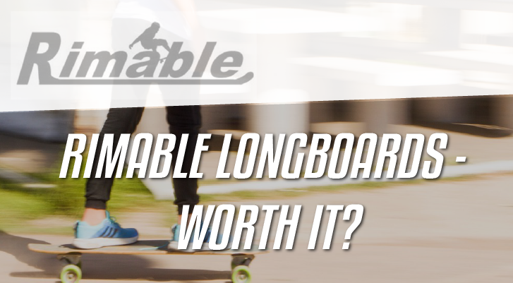 rimable longboards review
