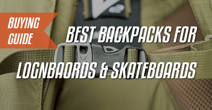 backpacks for longboard and skateboard