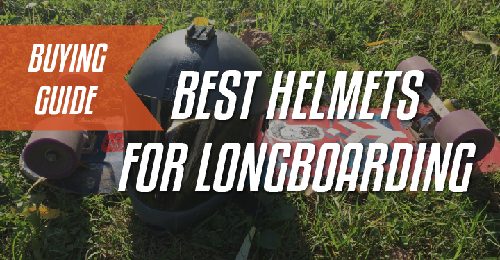 best helmets for longboarding