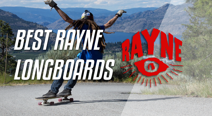 rayne longboards review