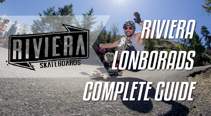 riviera longboards review